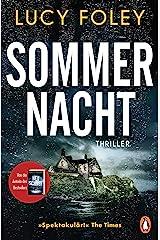 """Sommernacht: Thriller − Der neue Thriller der Bestsellerautorin – """"Auf jeder Seite ein Twist!"""" (Reese Witherspoon) (German Edition) Kindle Edition"""