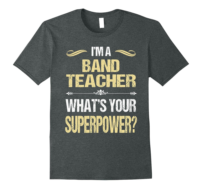 BAND TEACHER - Superpower T-Shirts-CD