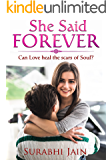 She Said Forever: Can Love Heal The Scars Of Soul?