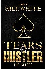 Tears of a Hustler PT 5 Kindle Edition