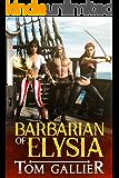 Barbarian of Elysia (Adventures on Elysia Book 1)