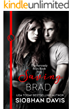 Saving Brad (The Kennedy Boys Book 5)