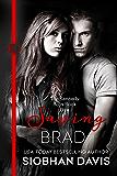 Saving Brad (The Kennedy Boys Book 5)