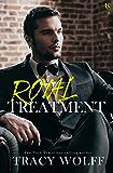 Royal Treatment: A His Royal Hotness Novel