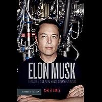 Elon Musk (Edición mexicana): El empresario que anticipa el futuro