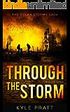 Through the Storm (The Solar Storms Saga Book 1)