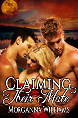 Claiming Their Mate Kindle Edition