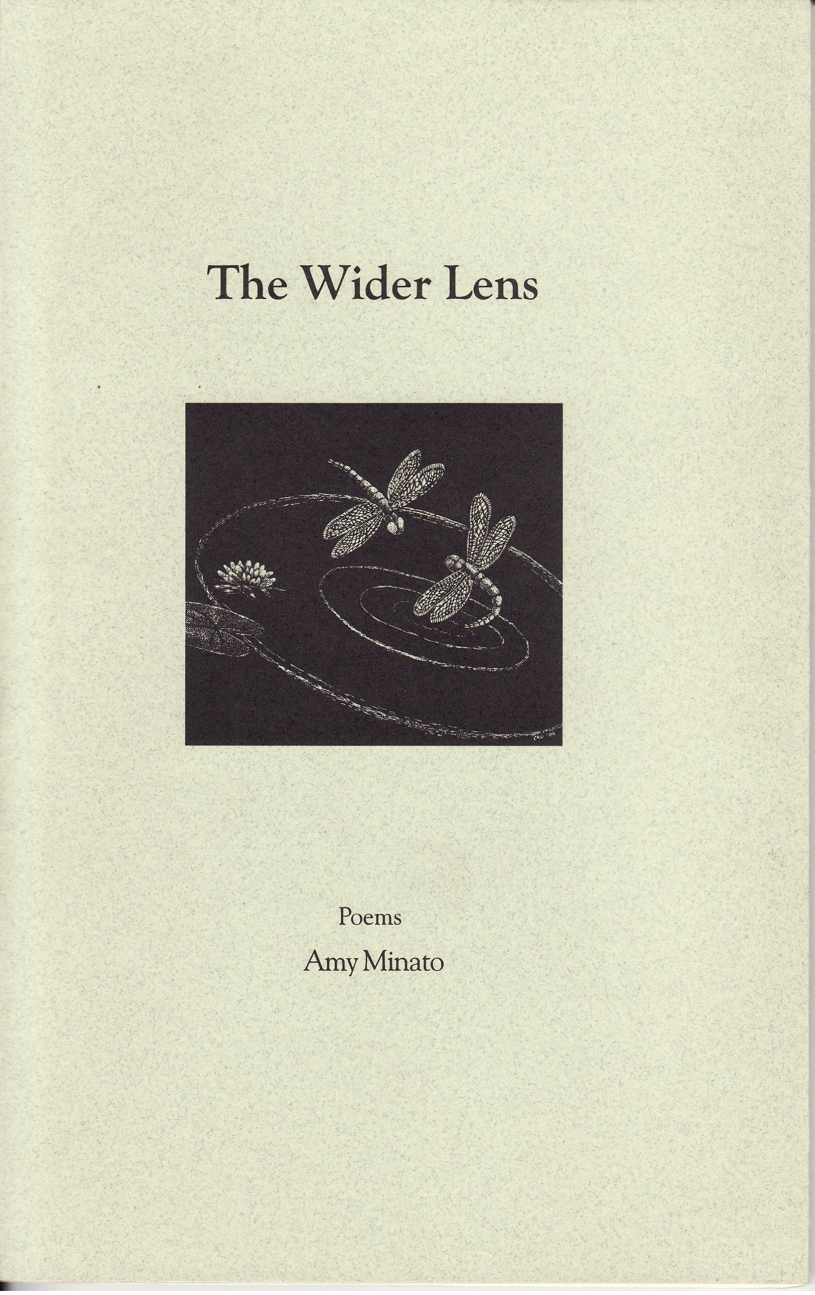 The Wider Lens (Eastern Oregon Poetry Series), Amy Minato