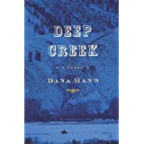 Deep Creek: A Novel