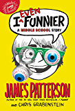 I Even Funnier: A Middle School Story (I Funny Series Book 2)
