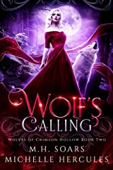 Wolf's Calling: A Fairy Tale Retelling Paranormal Romance (Wolves of Crimson Hollow Book 2) Kindle Edition
