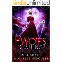 Wolf's Calling: A Fairy Tale Retelling Reverse Harem (Wolves of Crimson Hollow Book 2)