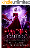 Wolf's Calling: A Fairy Tale Retelling Paranormal Romance (Wolves of Crimson Hollow Book 2)