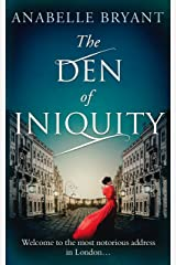 The Den Of Iniquity (Bastards of London, Book 1) Kindle Edition