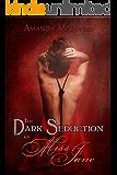The Dark Seduction of Miss Jane