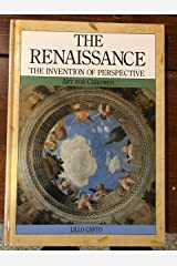 The Renaissance: The Invention of Perspective (Art for Children) Library Binding