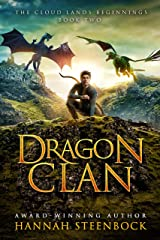 Dragon Clan: The Cloud Lands Beginnings Book 2 Kindle Edition