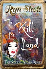To Kill for Land (Stolen Years Book 5) Kindle Edition