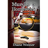 Murder is Homework: A Susan Wiles Schoolhouse Mystery