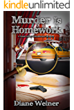 Murder is Homework: A Susan Wiles Schoolhouse Mystery (Th Susan Wiles Schoolhouse Mysteries Book 9)