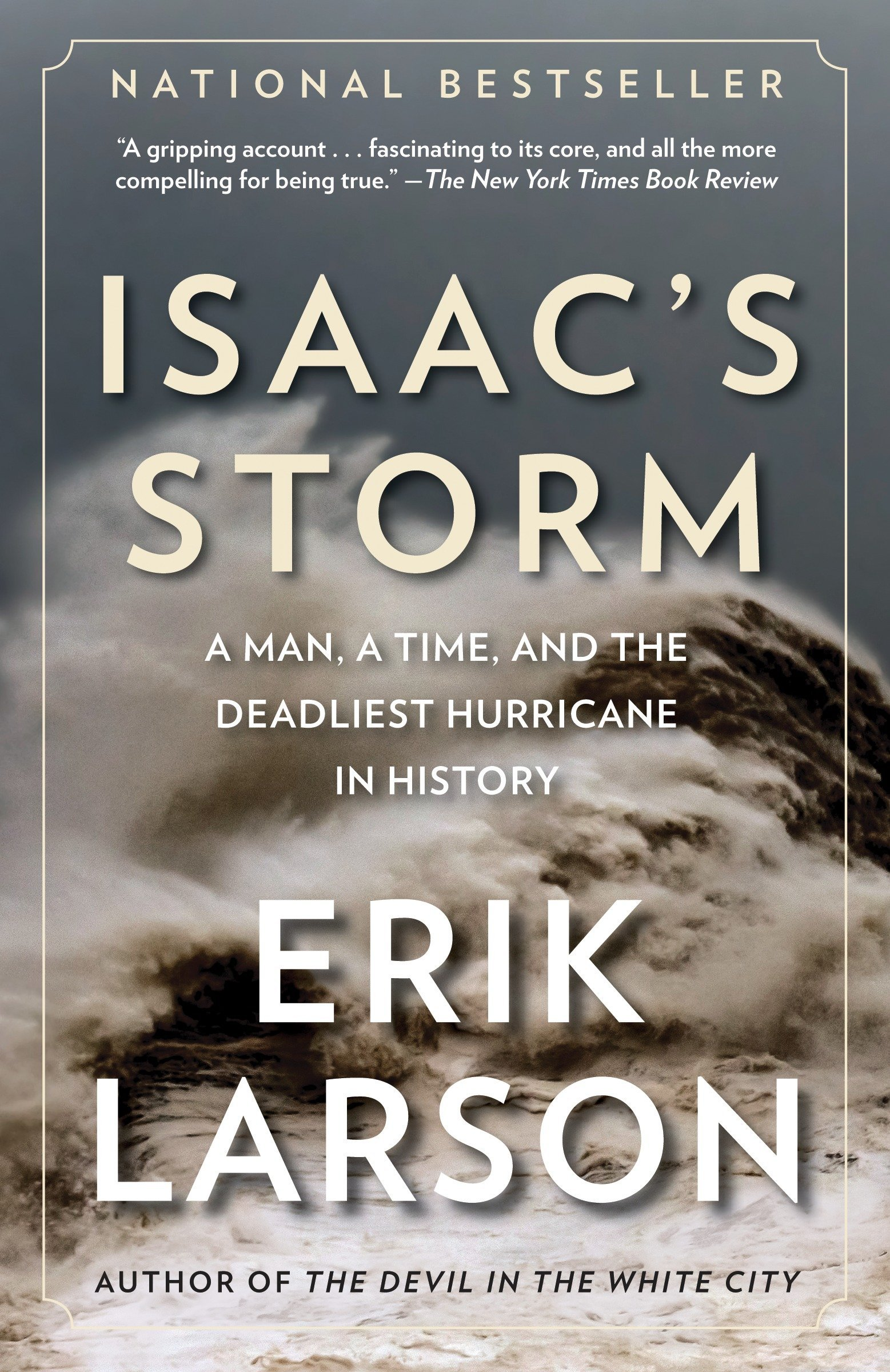 Isaacs Storm: A Man, a Time, and the Deadliest Hurricane in History: Amazon.es: Erik Larson: Libros en idiomas extranjeros
