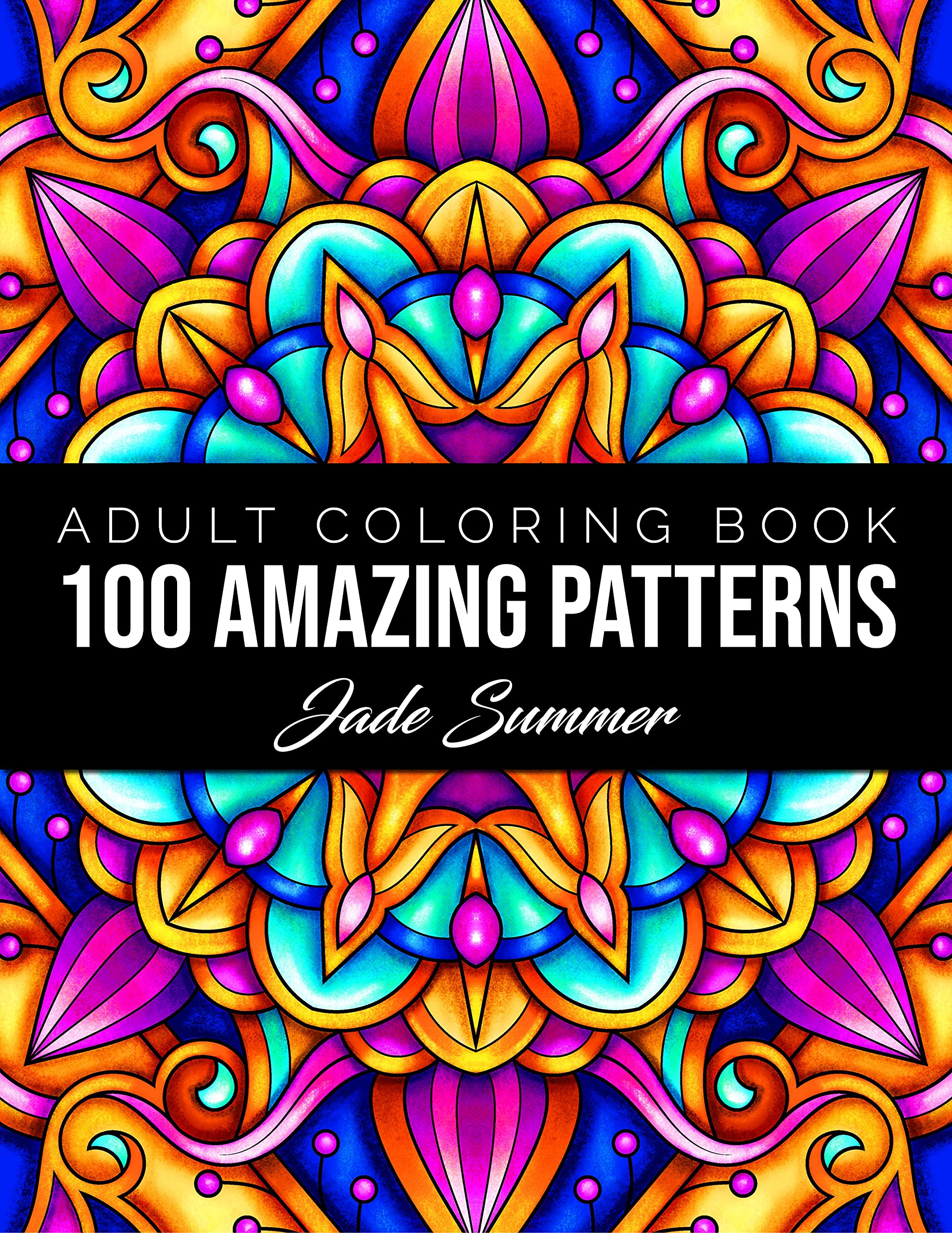 18 Amazing Patterns An Adult Coloring Book with Fun, Easy, and ...
