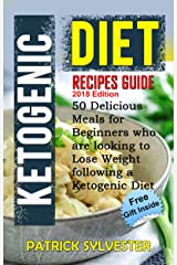 Ketogenic Diet Cookbook for Beginners: Recipes Guide - 50 Delicious Meals for Beginners who are looking to lose weight following a Ketogenic Diet (Ketogenic ... meals, Keto cookbook, Weight Loss 1) Kindle Edition