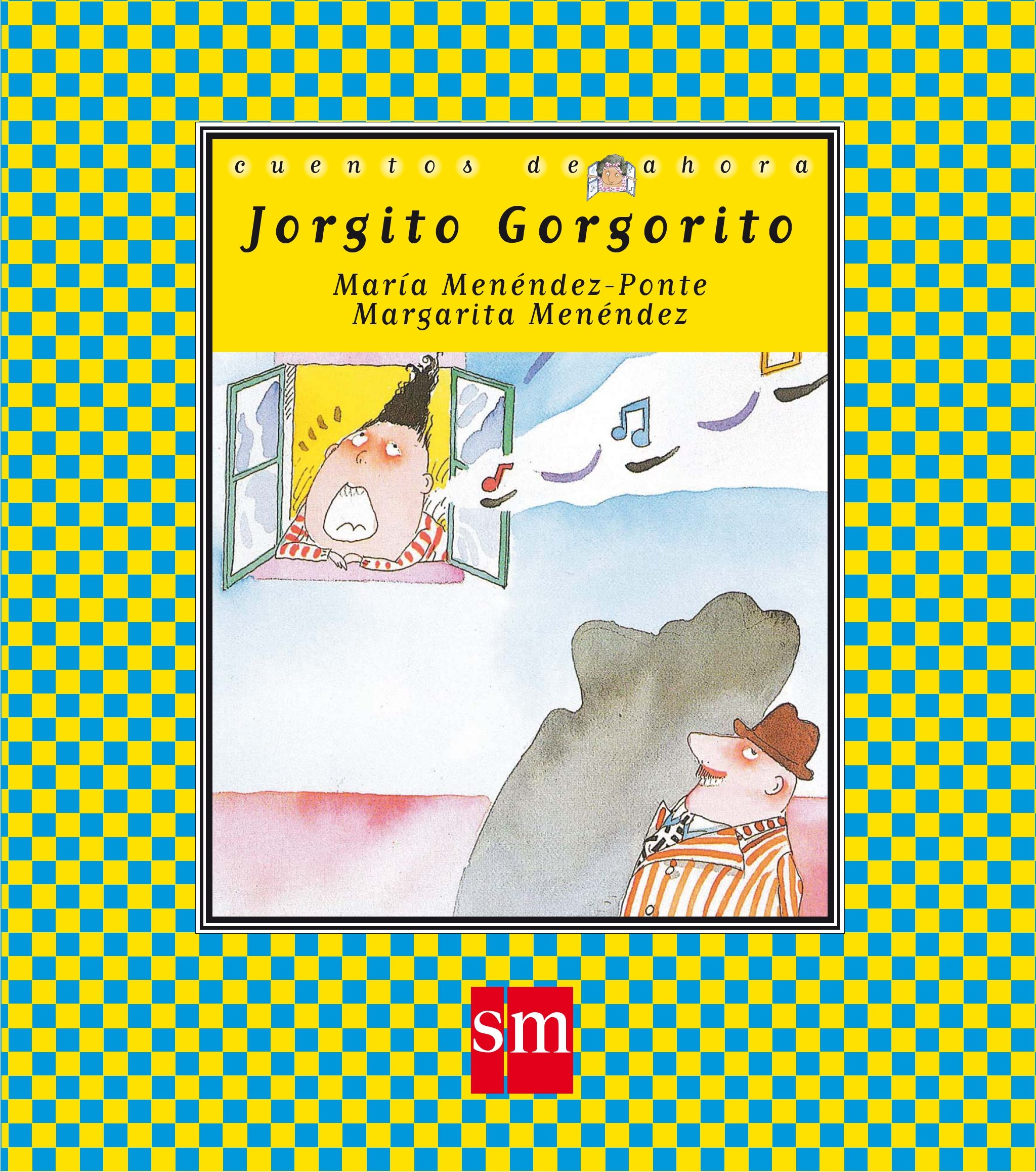 Jorgito Gorgorito (Cuentos de ahora): Amazon.es: María Menéndez ...