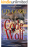 Code Wolf: A Macconwood Pack Novel (The Macconwood Pack Series Book 3)