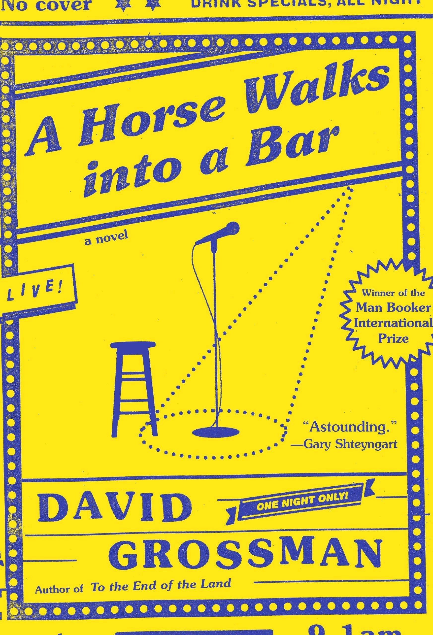 Amazon.com: A Horse Walks Into A Bar: A Novel (9780451493972): David  Grossman, Jessica Cohen: Books