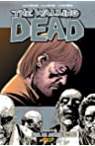 The Walking Dead - Volume 06: Vida De Agonia