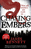 Chasing Embers: A Ben Garston Novel (The Ben Garston Novels)