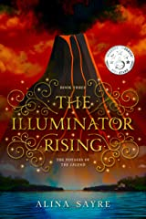 The Illuminator Rising (The Voyages of the Legend Book 3) Kindle Edition
