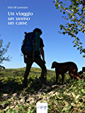 Un viaggio, un uomo, un cane (Varia)