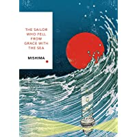 The Sailor Who Fell from Grace With the Sea: Yukio Mishima: Vintage Classics Japanese Series