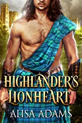 Highlander's Lionheart: A Scottish Medieval Historical Romance (Beasts Of The Highlands Book 1) Kindle Edition