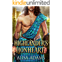 Highlander's Lionheart: A Scottish Medieval Historical Romance (Beasts Of The Highlands Book 1)