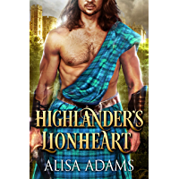 Highlander's Lionheart: A Scottish Medieval Historical Romance (English Edition)