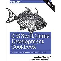 iOS Swift Game Development Cookbook 3e