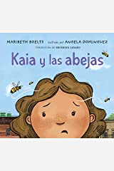Kaia y las abejas (Spanish Edition) Kindle Edition