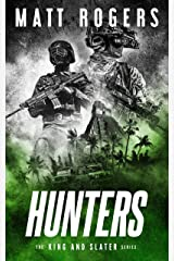 Hunters: A King & Slater Thriller (The King & Slater Series Book 8) Kindle Edition
