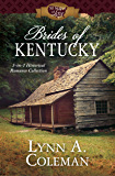 Brides of Kentucky: 3-in-1 Historical Romance Collection (50 States of Love)