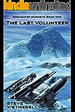 The Last Volunteer (The Doomsayer Journeys Book 1)