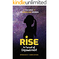 Rise: In Pursuit of Empowerment