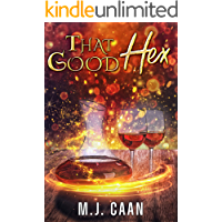 That Good Hex: A Paranormal Women's Fiction Novel: Singing Falls Witches Book Two