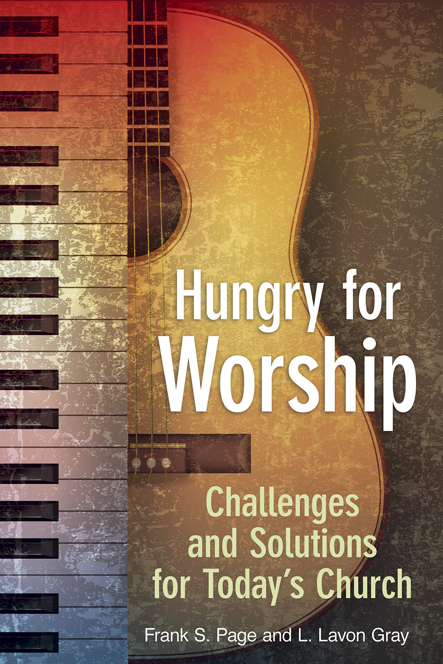 Read Online Hungry for Worship: Challenges and Solutions for Today's Church ebook