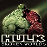 img - for Hulk: Broken Worlds (2009) (Issues) (2 Book Series) book / textbook / text book