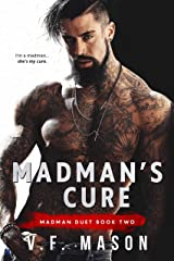 Madman's Cure (Madman Duet Book 2) Kindle Edition