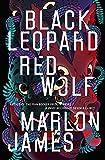 BLACK LEOPARD, RED WOLF EXP (DARK STAR TRILOGY, THE)
