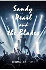 Sandy Pearl and the Blades Kindle Edition
